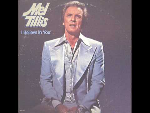 Mel Tillis - I Believe In You