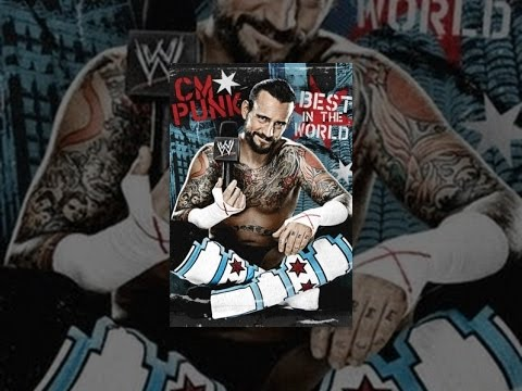 WWE CM Punk: Best In The World