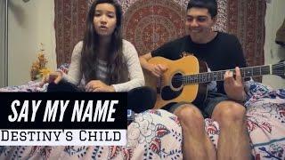 Video Say My Name - Acoustic Guitar