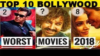Interesting Facts   Top 10 Worst Movies of Bollywood 2018  