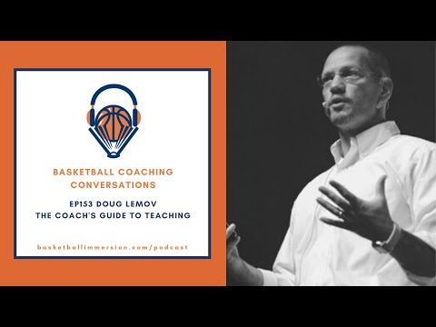 The Basketball Podcast: EP153 Doug Lemov