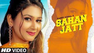 Sahan Jatt: Sabee Sohal (Full Song) Johnyy Vickk | Neela Bajuha | Latest Punjabi Songs 2019