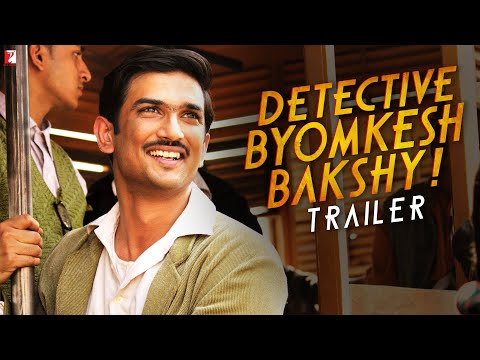 Detective Byomkesh Bakshy - Trailer #expecttheunexpected video