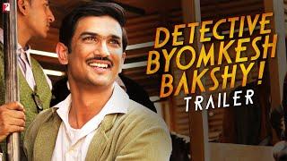 Detective Byomkesh Bakshy - TRAILER #ExpectTheUnexpected