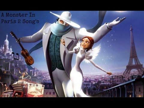 A Monster In Paris Songs video