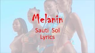 download lagu Sauti Sol Feat Patoranking - Melanin  Lyrics gratis