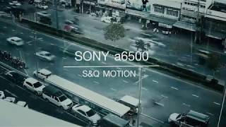 Sony A6500 S&Q Timelapse Mode
