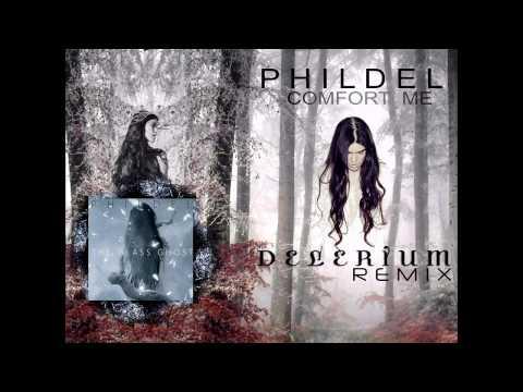 Phildel - Comfort Me