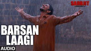 Barsan Laagi Full Song   SARBJIT   Aishwarya Rai Bachchan, Randeep Hooda, Richa Chadda   T-Series