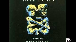 Watch Tiger Lillies Hell video