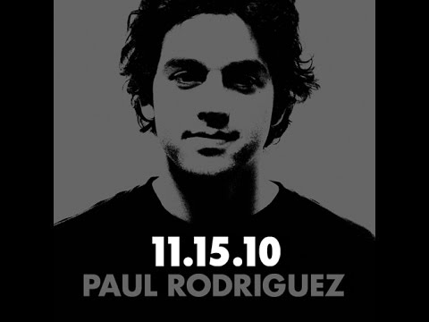 Paul Rodriguez l Me, Myself & I l 2010