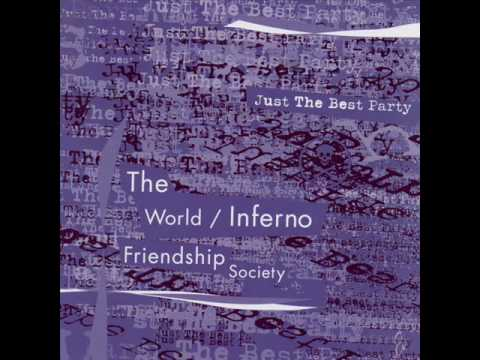 The World Inferno Friendship Society - Zen And The Art Of Breaking Everything In This Room
