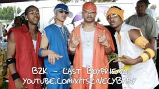Watch B2K Last Boyfriend video