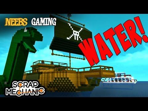 Scrap Mechanic - Water!