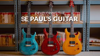 Developing the SE Paul's Guitar: A Conversation with Jack & Paul   PRS Guitars