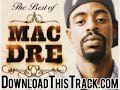 What You Like - Mac Dre