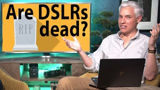 Are DSLR Cameras DEAD?! (Picture This! podcast)