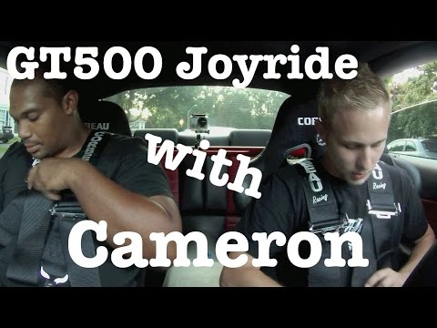 Cameron goes for a Joyride in the GT500