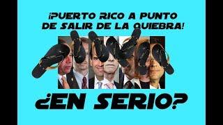 ¡Puerto Rico a punto de salir de la quiera! ¿EN SERIO?