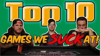 Top 10 Games We Suck At! W/Matthew Jude!