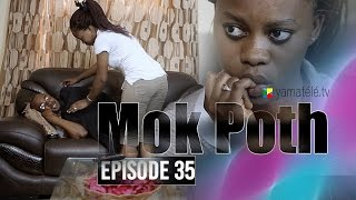 Série | Mok Poth - Episode 35