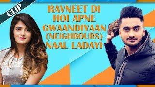 Ravneet Di Hoi Apne Gwaandiyaan (Neighbours) Naal Ladayi || Canteeni Mandeer || MH One