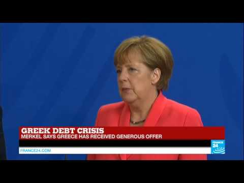 GREECE DEBT CRISIS - Country has received a generous offer says Angela Merkel