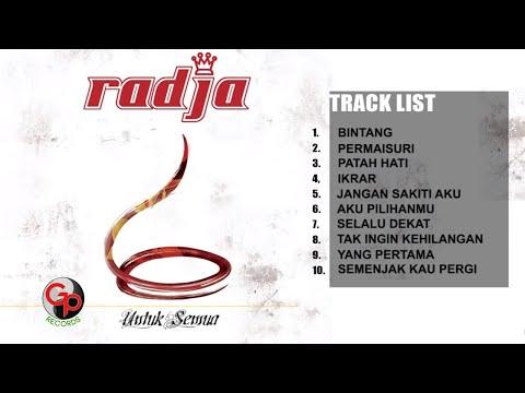 Radja - Untuk Semua [Full Album]