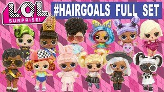 LOL Surprise #HAIRGOALS FULL SET   L.O.L. Makeover Series 4 Wave 3 (Series 5) All Real Dolls