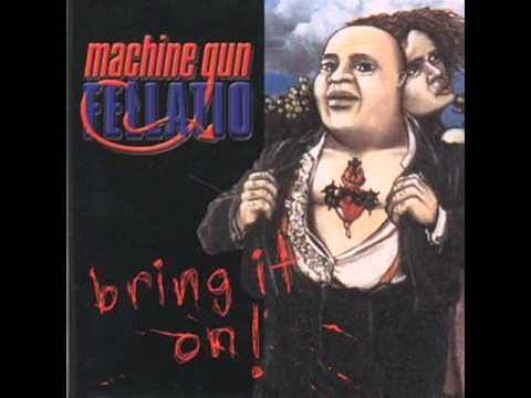 Machine Gun Fellatio - Mutha Fukka On A Motorcycle