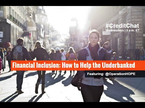 Financial Inclusion Ways To Help Underbanked W Operationhope Ryancmack