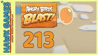 Angry Birds Blast Level 213 - 3 Stars Walkthrough, No Boosters