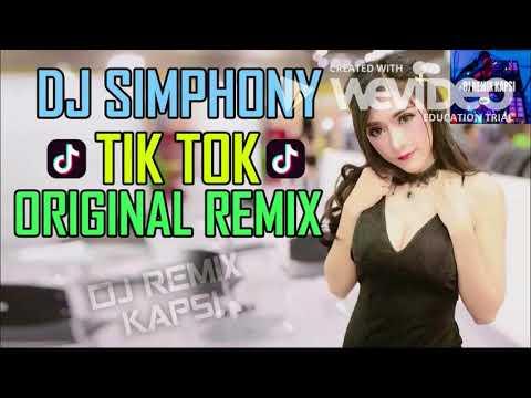 DJ CANTIK SIMPHONY FUNKY NIGHT 2018 ♫ TIK TOK ORIGINAL REMIX