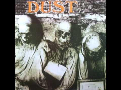 Dust - Goin Easy