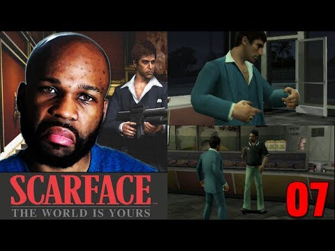 Scarface the World Is Yours Gameplay Walkthrough PART 7 - ALMOST RAGE QUIT (HD)