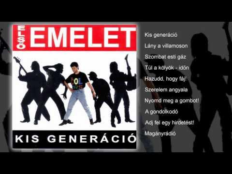 Első Emelet - Kis Generáció (teljes Album)