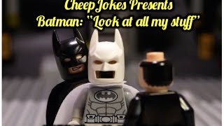 "LEGO Batman ""Look at all my stuff"" - Cheep Jokes - LEGO Stop Motion Video"