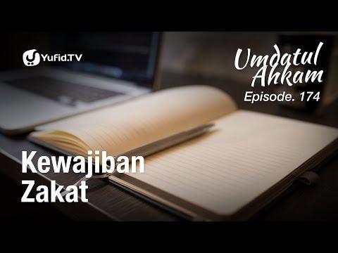 Umdatul Ahkam Hadis 177 - Zakat (Kewajiban Zakat) - Ustadz Aris Munandar (Eps. 174)