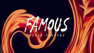 French Montana - Famous ft. Adam Levine (Lyrics)