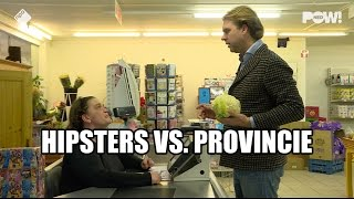 Hipsters vs. Provincie