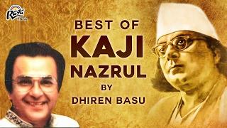 Nazrul Songit Bangla Songs | Bangla Songs New 2017 | Kaji Nazrul Songs | Dhiren Bose