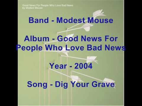 Modest Mouse - Dig Your Grave