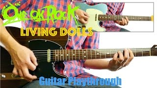 ONE OK ROCK - Living Dolls (Guitar Playthrough Cover By Guitar Junkie TV) HD