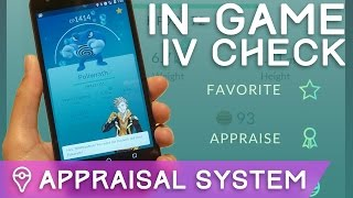 NEW APPRAISAL SYSTEM EXPLAINED: HOW TO FIND EXACT IVs (Pokémon GO)