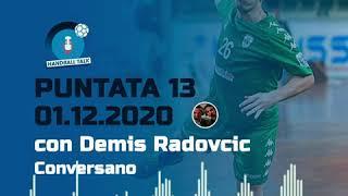 HandballTalk - Puntata 13: con Demis Radovcic