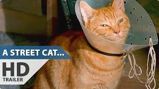 A STREET CAT NAMED BOB Trailer (2016)