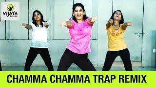 Chamma Chamma Trap Remix   Zumba Dance On Chamma Chamma Remix   Choreographed By Vijaya Tupurani