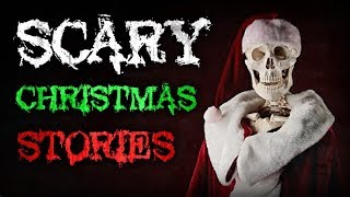 12 True Scary Christmas Horror Stories | 2018