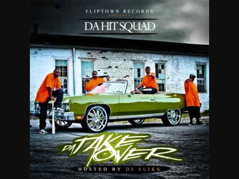 Da Hit Squad hosted by DJ Slikk/ Da Take Over
