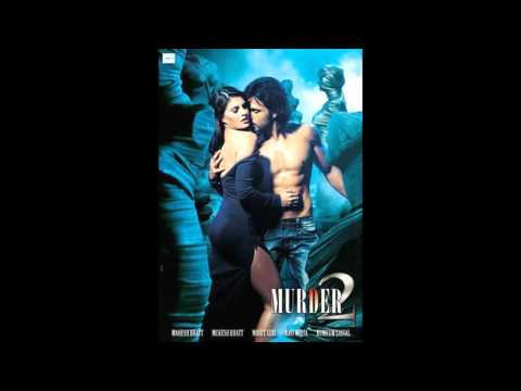 Murder 2 - Phir Mohabbat  (Full song)  Emraan hashmi and jacqueline...